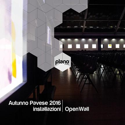 Catalogo Plano - Autunno Pavese - Installazioni Open Wall